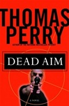 Dead Aim | Perry, Thomas | Signed First Edition Book