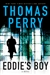 Perry, Thomas | Eddie's Boy | Signed First Edition Book
