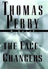 Face-Changers, The | Perry, Thomas | Signed First Edition Book
