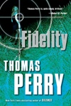 Fidelity | Perry, Thomas | Signed First Edition Book