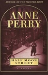 Perry, Anne - Half Moon Street (Signed First Edition)