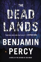 Dead Lands, The | Percy, Benjamin | Signed First Edition Book
