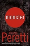 Monster | Peretti, Frank | Signed First Edition Book