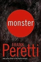Monster | Peretti, Frank | First Edition Book