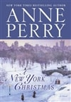 Perry, Anne - New York Christmas, A (Signed First Edition)