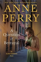 Perry, Anne | Question of Betrayal, A | Signed First Edition Book