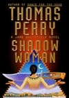 Perry, Thomas - Shadow Woman (Signed First Edition)