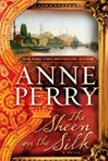 Perry, Anne - Sheen on the Silk, The (Signed First Edition)