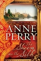 Sheen on the Silk, The | Perry, Anne | Signed First Edition Book