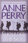 Perry, Anne - Shoulder the Sky (Signed First Edition)