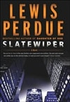 Slatewiper | Perdue, Lewis | First Edition Book