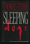 Sleeping Dogs | Perry, Thomas | Signed First Edition Book