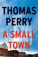 Small Town, A | Perry, Thomas | Signed First Edition Book