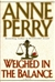 Weighed in the Balance | Perry, Anne | Signed First Edition Book
