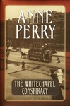 Perry, Anne - Whitechapel Conspiracy, The (Signed First Edition)