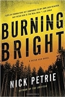 Burning Bright | Petrie, Nick | Signed First Edition Book