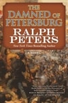 Peters, Ralph | Damned of Petersburg, The | Signed First Edition Book