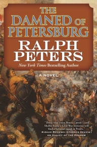 Damned of Petersburg by Ralph Peters
