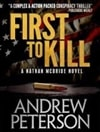 First to Kill | Peterson, Andrew | Signed Limited Edition Book
