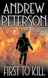 First to Kill | Peterson, Andrew | Signed 1st Edition Mass Market Paperback Book