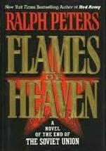 Flames of Heaven by Ralph Peters