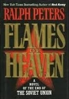 Flames of Heaven | Peters, Ralph | Signed First Edition Book