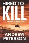 Hired to Kill by Andrew Peterson | Signed First Edition Trade Paper Book
