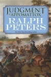 Peters, Ralph | Judgment at Appomattox | Signed First Edition Book