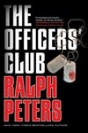 Peters, Ralph - Officers' Club, The (Signed First Edition)