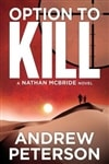 Option To Kill | Peterson, Andrew | Signed Trade Paper Book