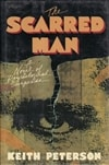 Peterson, Keith (aka Andrew Klavan) - Scarred Man, The (Signed First Edition)
