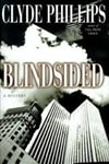 Blindsided | Phillips, Clyde | Signed First Edition Book