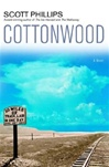 Cottonwood | Phillips, Scott | Signed First Edition Book