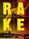Rake | Phillips, Scott | Signed First Edition Book