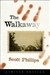 Walkaway, The | Phillips, Scott | Signed & Numbered Limited Edition Book