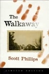 Phillips, Scott - Walkaway, The (Limited, Numbered)