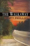 Walkaway | Phillips, Scott | Signed First Edition Book
