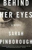 Behind Her Eyes | Pinborough, Sarah | Signed First Edition Book