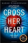 Cross Her Heart  | Pinborough, Sarah | Signed First Edition Book