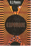 Exposure | Pineiro, R.J. | Signed First Edition Book