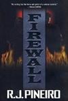 Firewall | Pineiro, R.J. | Signed First Edition Book