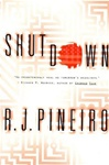 Shutdown | Pineiro, R.J. | Signed First Edition Book