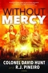 Without Mercy by R.J. Pineiro and Colonel David Hunt | Signed First Edition Book