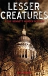 Pirnie, Amy - Lesser Creatures (First Edition)