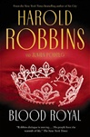 Blood Royal | Podrug, Junius & Robbins, Harold | Signed First Edition Book