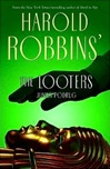 Harold Robbins' Looters, The | Podrug, Junius | Signed First Edition Book