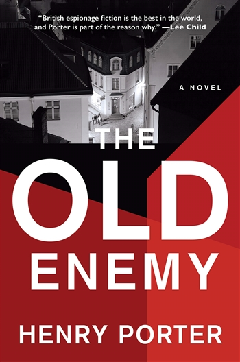 The Old Enemy by Henry Porter