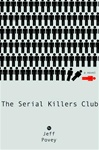 Povey, Jeff - Serial Killer's Club (First Edition)