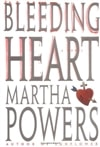 Powers, Martha | Bleeding Heart | First Edition Book