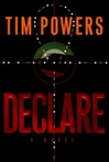 Powers, Tim - Declare (Signed First Edition)